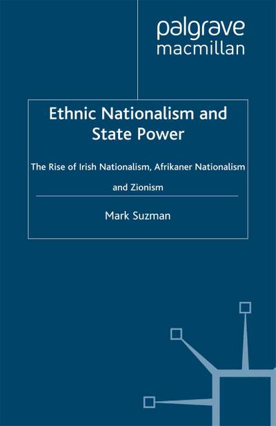 Ethnic Nationalism and State Power