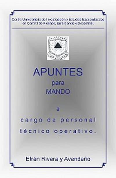 Apuntes Para Mando a Cargo De Personal Técnico Operativo.