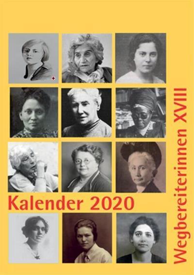 Kalender 2020: Wegbereiterinnen XVIII (Kalender / Wegbereiterinnen)
