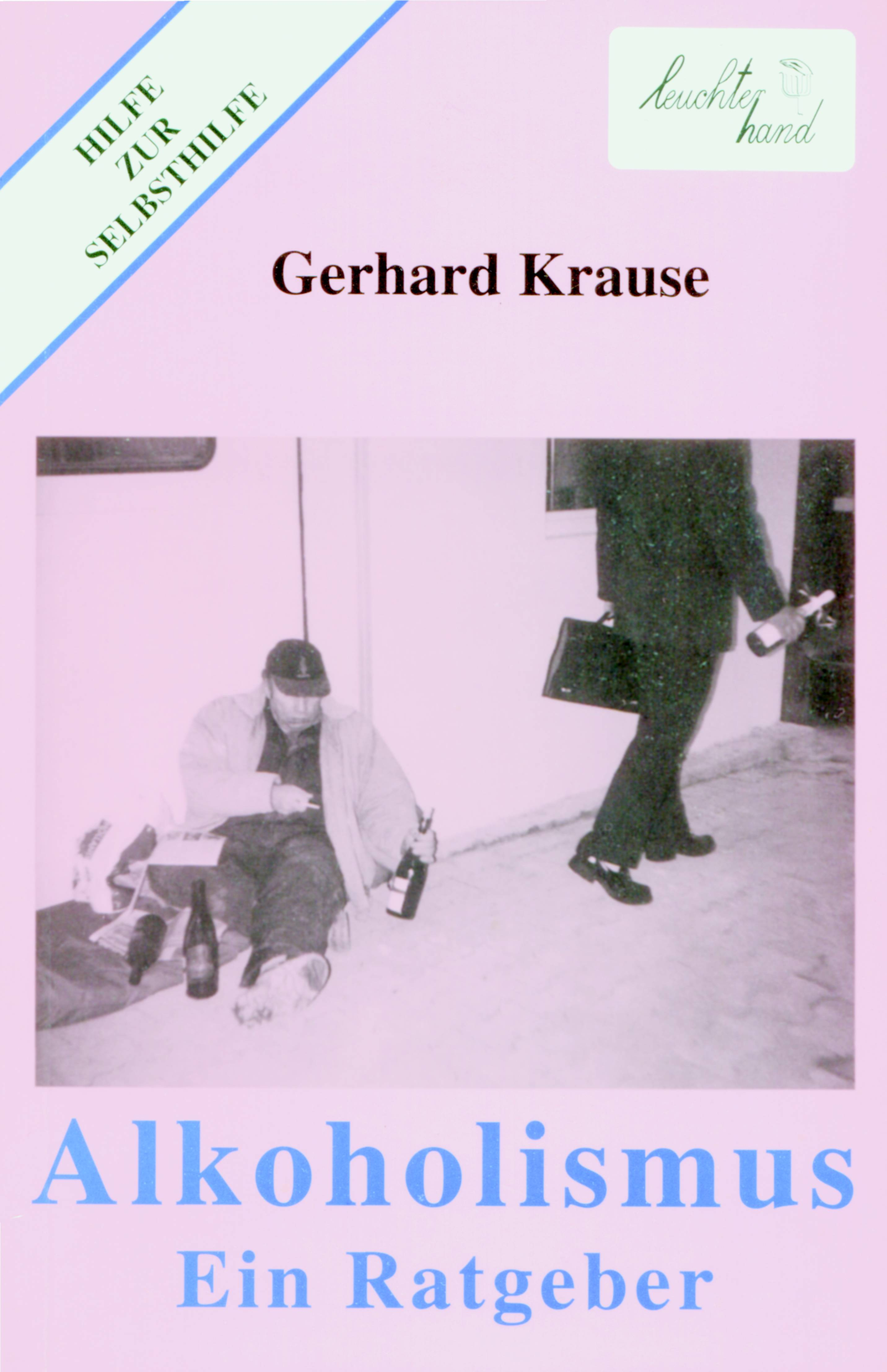 Alkoholismus Gerhard Krause