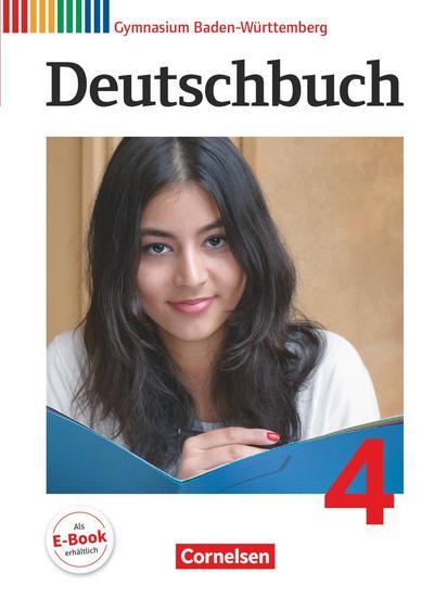 Deutschbuch 04: 8. Schuljahr. Schülerbuch Gymnasium Baden-Württemberg