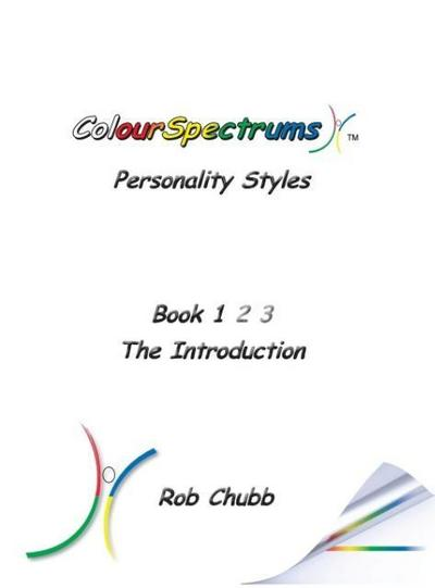 Colourspectrums Personality Styles Book 1: The Introduction