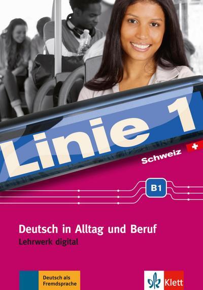Linie 1 Schweiz B1. Lehrwerk digital
