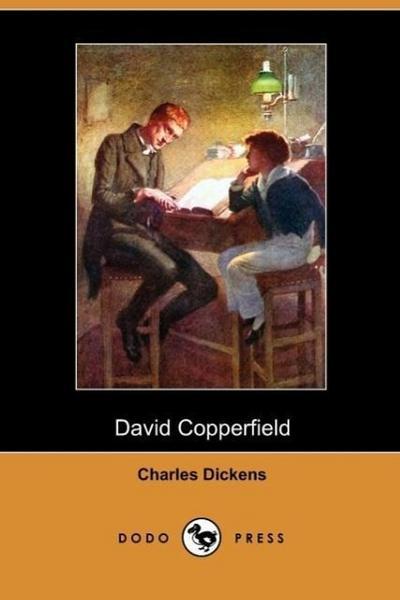 David Copperfield (Dodo Press)