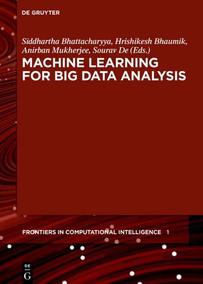 Machine Learning for Big Data Analysis