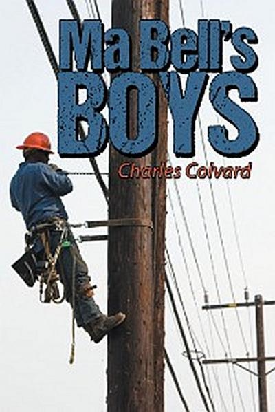 Ma Bell'S Boys