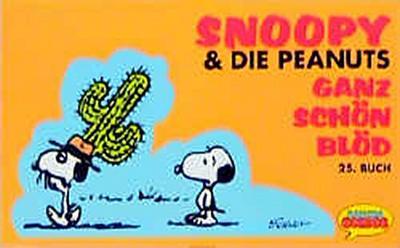 Snoopy & die Peanuts, Bd.25, Ganz schön blöd