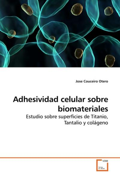 Adhesividad celular sobre biomateriales