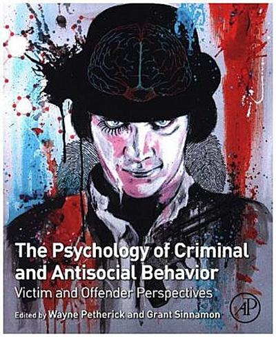 Psychology of Criminal and Antisocial Behavior