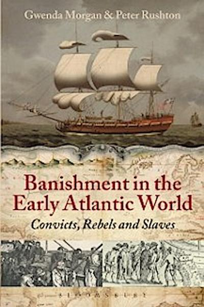 Banishment in the Early Atlantic World