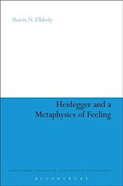 Heidegger and a Metaphysics of Feeling