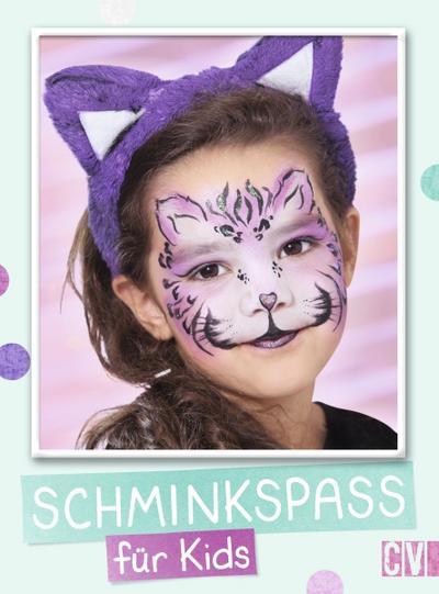 Schminkspaß für Kids; Deutsch; durchgeh. vierfarbig