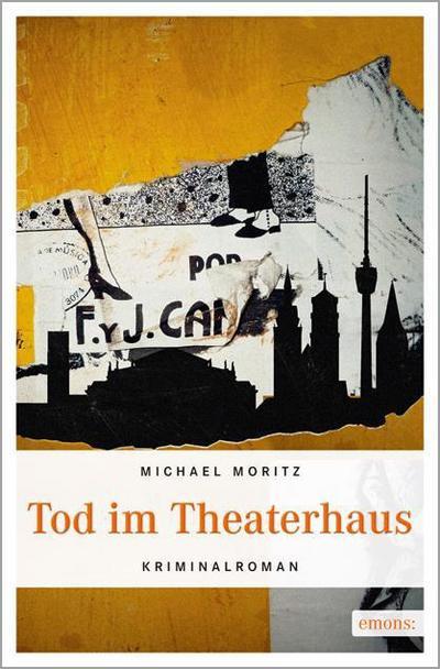 Tod im Theaterhaus   ; Stuttgart Krimi ; Deutsch; ca. 256 S. -