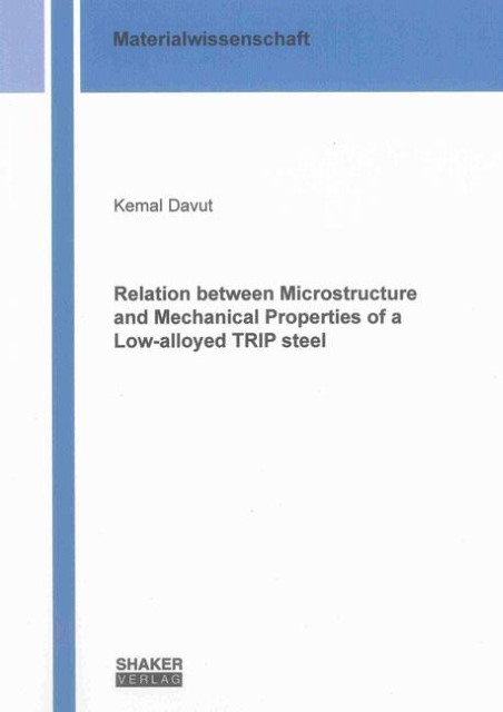 Relation between Microstructure and Mechanical Properties of a Low-alloyed  ...