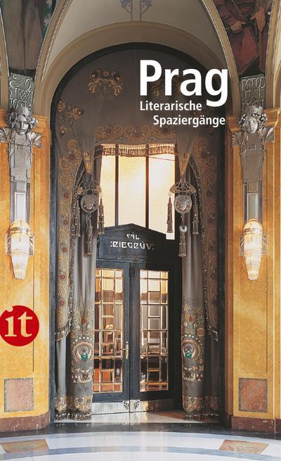 Prag: Literarische Spaziergänge (insel taschenbuch)