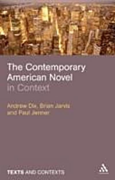 Contemporary American Novel in Context