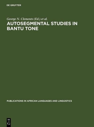 Autosegmental Studies in Bantu Tone