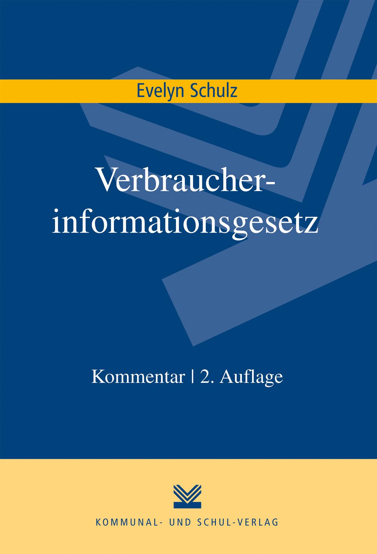 Verbraucherinformationsgesetz, Evelyn Schulz