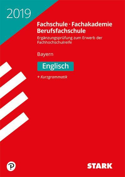 STARK Ergänzungsprüfung Fachschule/Fachakademie Bayern 2019 - Englisch