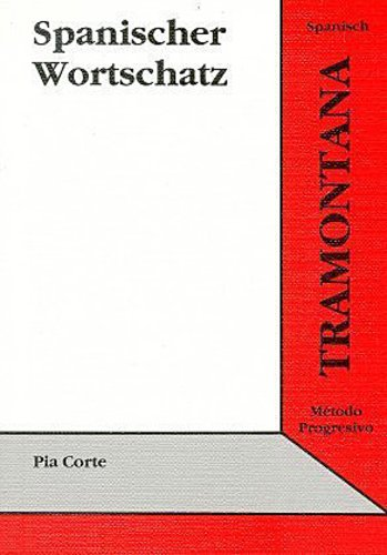 Tramontana. Wortschatz Spanisch Pia Corte-Landsberger