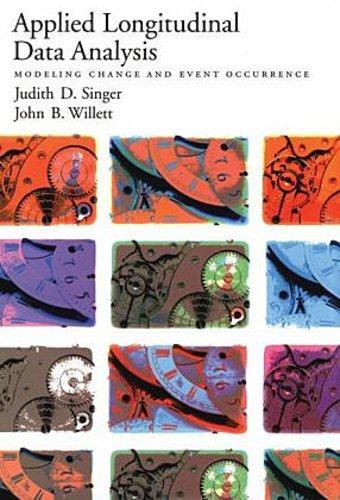 Applied Longitudinal Data Analysis Judith D. Singer