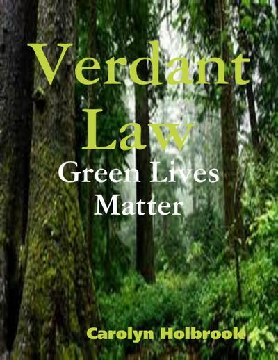 Verdant Law - Green Lives Matter