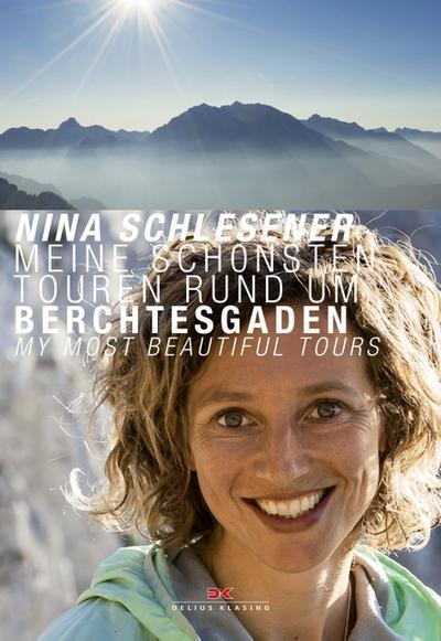Meine schönsten Touren rund um Berchtesgaden / Berchtesgaden - My Most Beautiful Tours