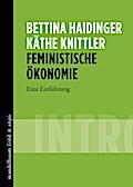 Feministische Ökonomie: Eine Einführung