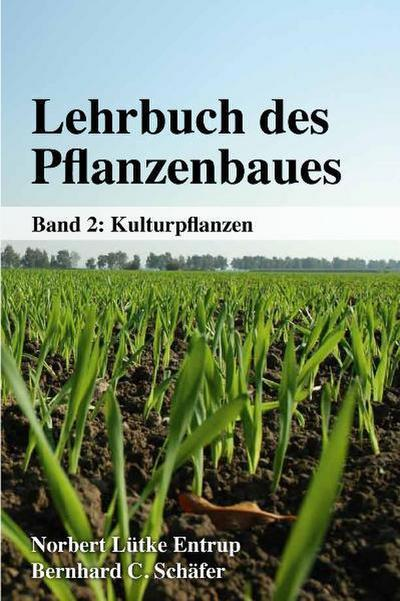 Lehrbuch des Pflanzenbaues