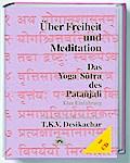 Über Freiheit und Meditation. Mit CD