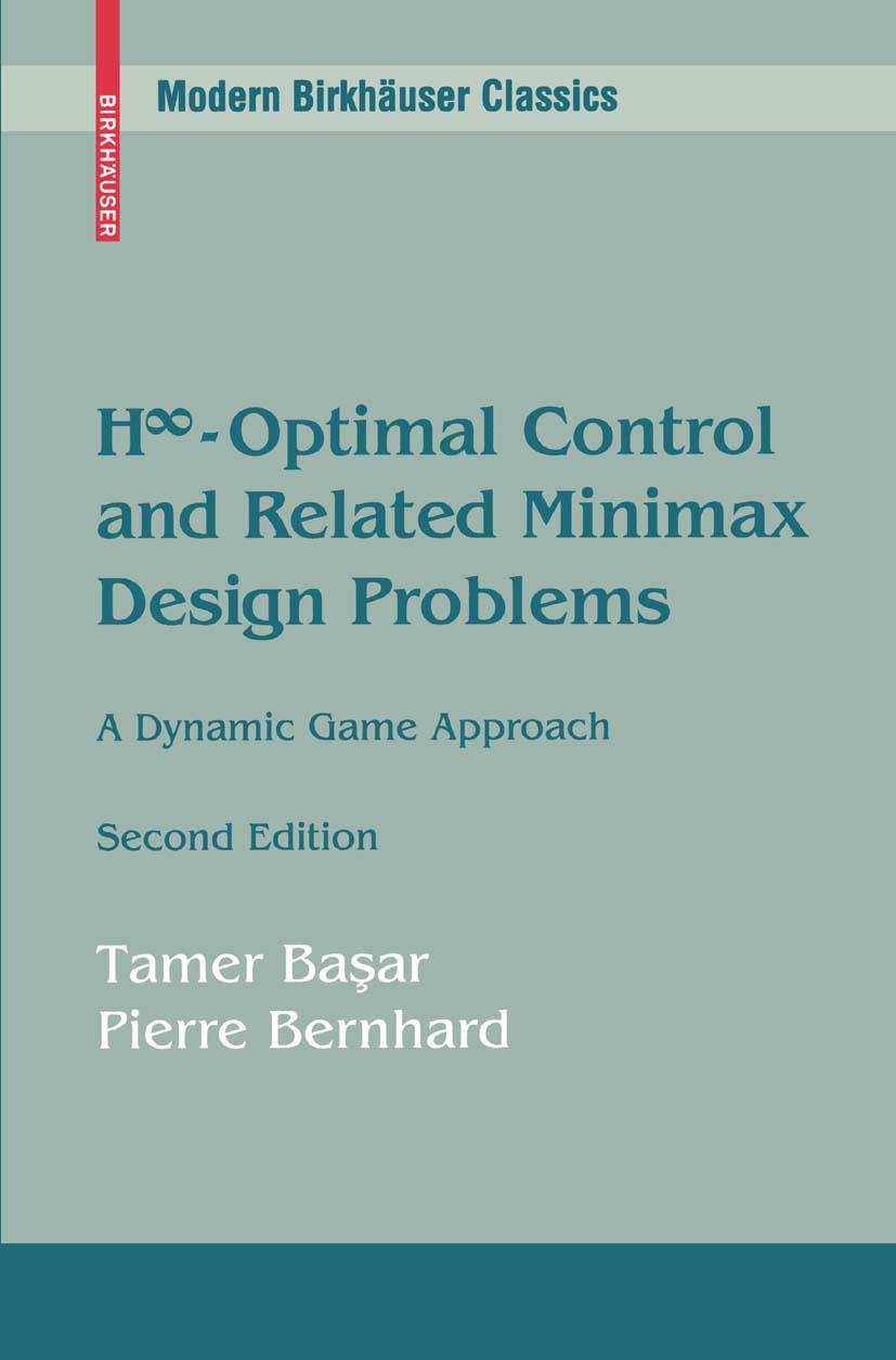 H-Infinity Optimal Control and Related Minimax Design Proble ... 9780817647568