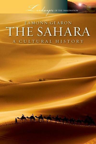 The Sahara: A Cultural History