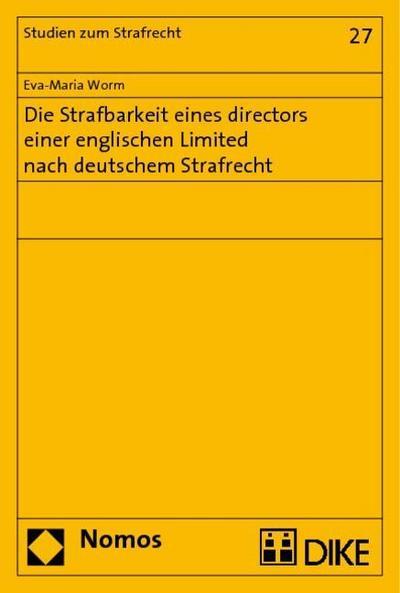 Die Strafbarkeit eines directors einer englischen Limited nach deutschem Strafrecht