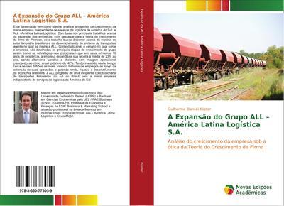 A Expansão do Grupo ALL - América Latina Logística S.A.