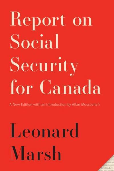 Report on Social Security for Canada: New Edition