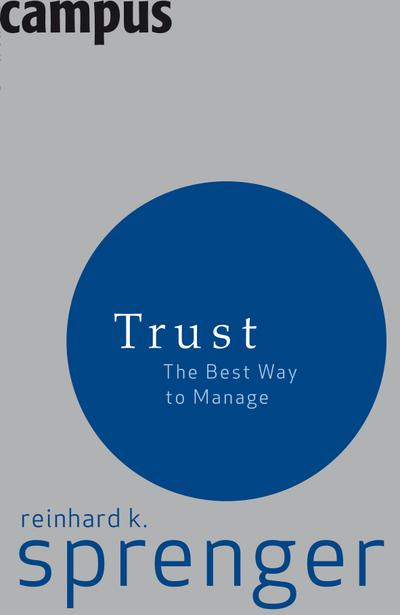 Trust: The Best Way To Manage