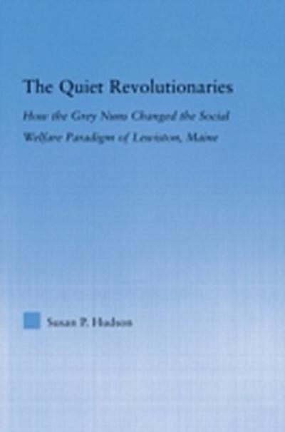 Quiet Revolutionaries