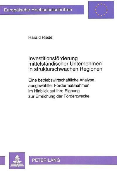 Investitionsförderung mittelständischer Unternehmen in strukturschwachen Regionen