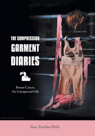The Compression Garment Diaries - Breast Cancer, an Unexpected Gift