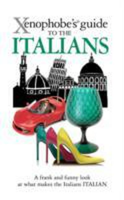 The Xenophobe's Guide to the Italians