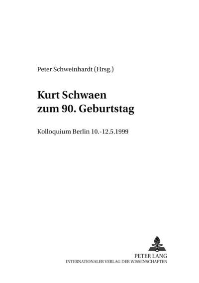 Kurt Schwaen zum 90. Geburtstag