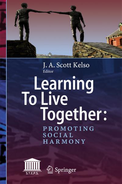 Learning To Live Together: Promoting Social Harmony