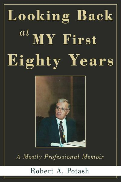 Looking Back at My First Eighty Years