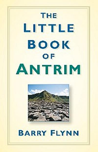 The Little Book of Antrim