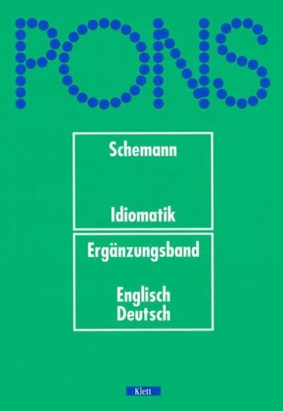 PONS Wörterbuch, Idiomatik, Ergänzungsband Englisch-Deutsch