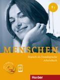 Menschen B1. Arbeitsbuch mit 2 Audio-CDs