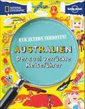 Für Eltern verboten: Australien; Der cool ver ...