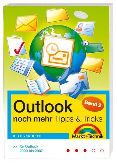 Outlook Tipps & Tricks Band 2: noch mehr Tipps & Tricks (Office Einzeltitel) ...