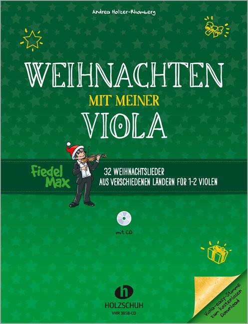 Weihnachten mit meiner Viola, m. Audio-CD Andrea Holzer-Rhomberg