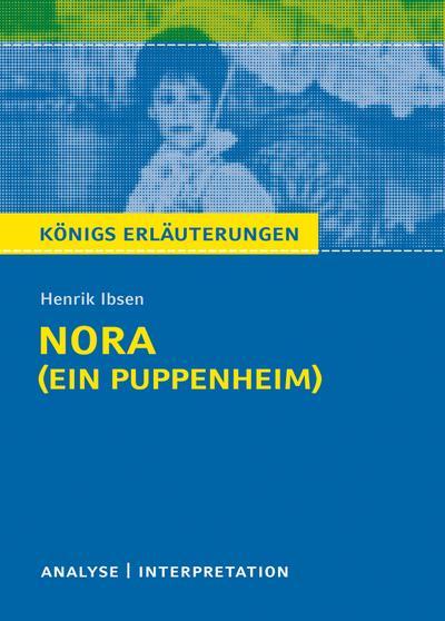 Nora (Ein Puppenheim) von Henrik Ibsen.